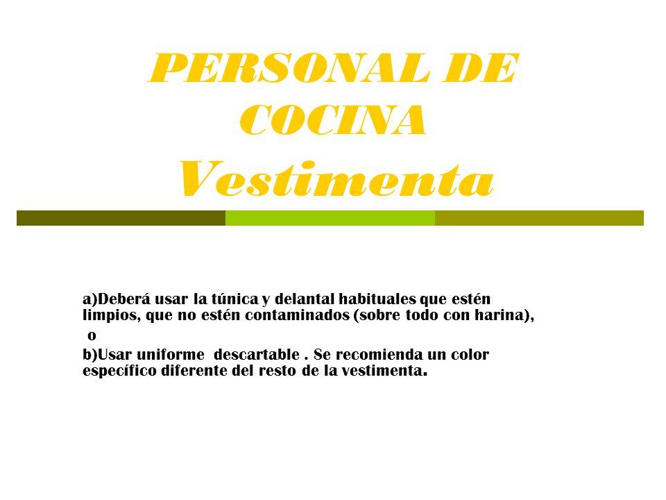 PERSONAL DE COCINA Vestimenta
