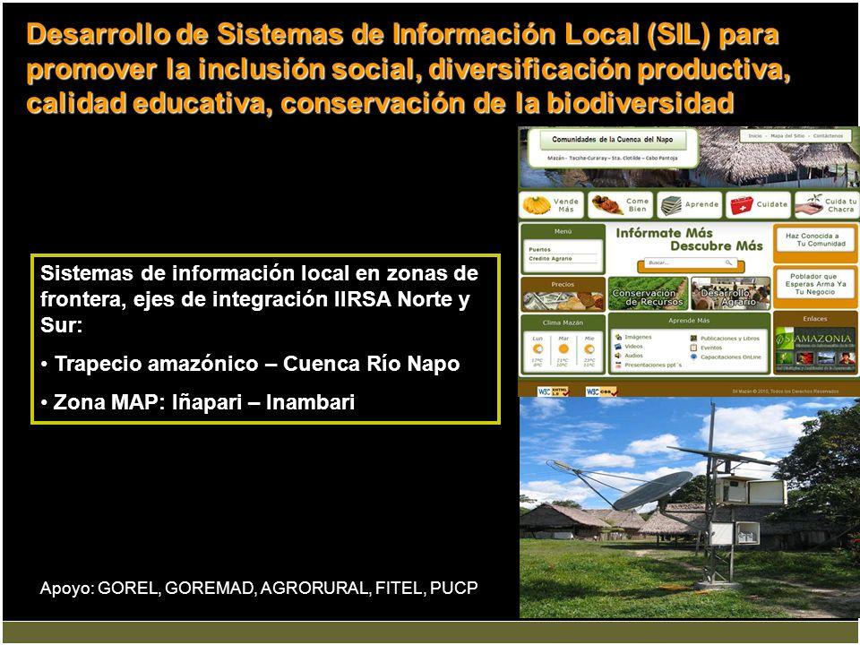 Desarrollo de Sistemas de Información Local (SIL) para promover la inclusión social, diversificación productiva, calidad educativa, conservación de la biodiversidad