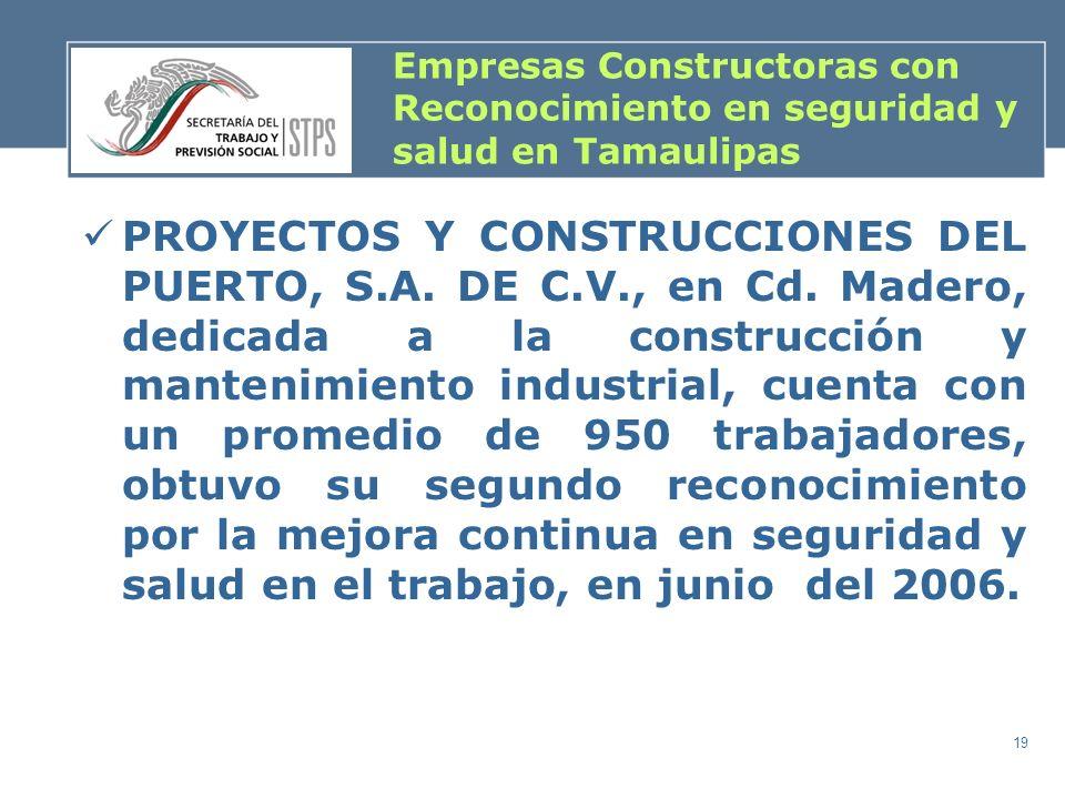 Empresas Constructoras con Reconocimiento en seguridad y salud en Tamaulipas