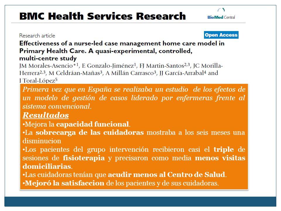 Primera vez que en España se realizaba un estudio de los efectos de un modelo de gestión de casos liderado por enfermeras frente al sistema convencional.
