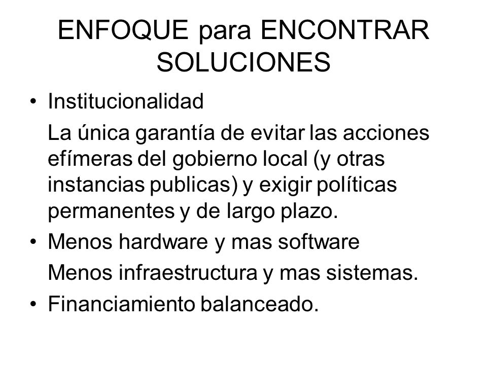 ENFOQUE para ENCONTRAR SOLUCIONES