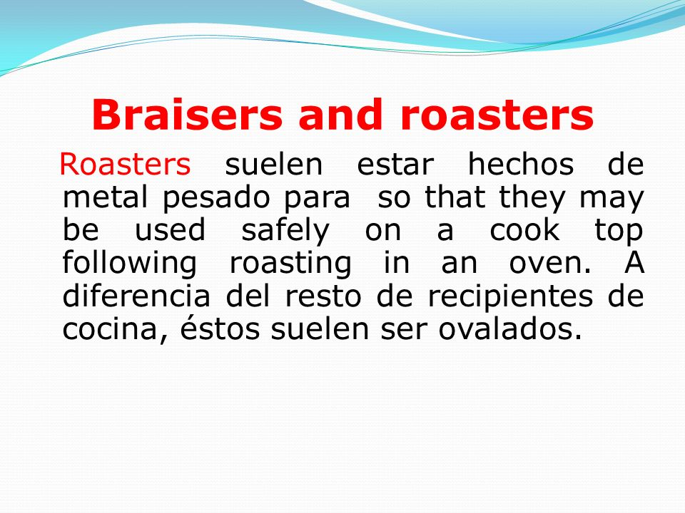Braisers and roasters