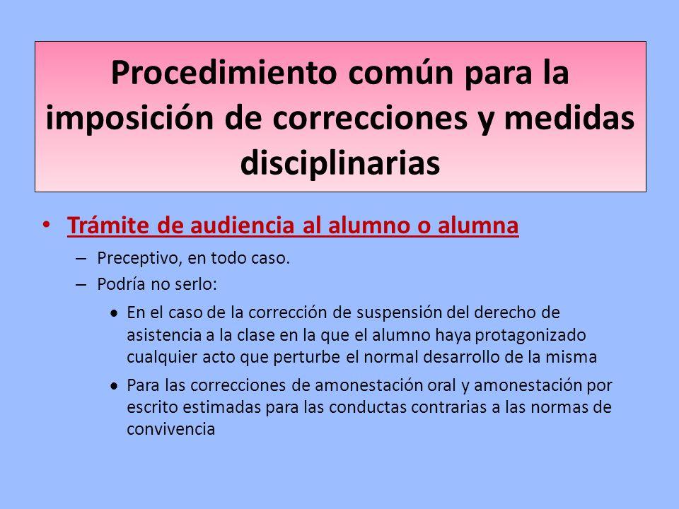 Procedimiento común para la imposición de correcciones y medidas disciplinarias