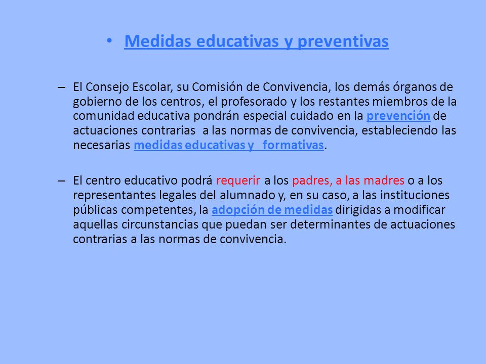 Medidas educativas y preventivas