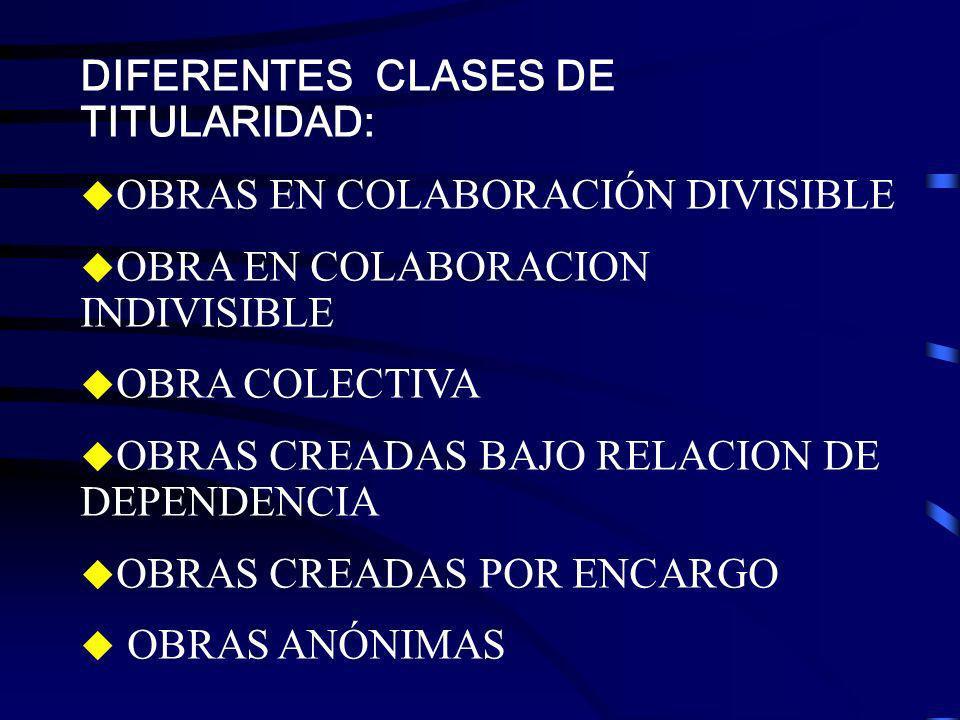 DIFERENTES CLASES DE TITULARIDAD: