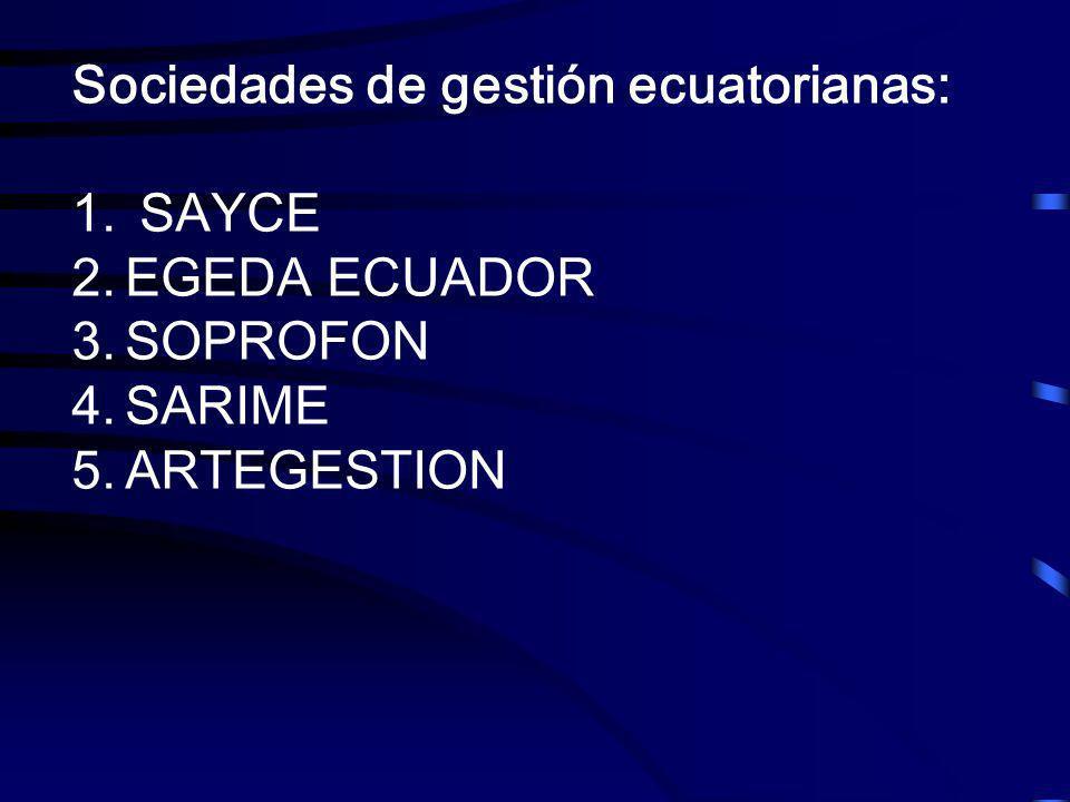 Sociedades de gestión ecuatorianas: