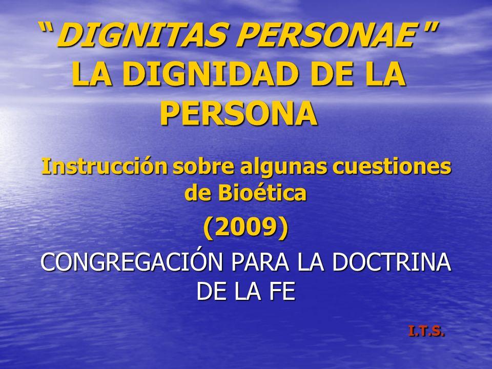 DIGNITAS PERSONAE LA DIGNIDAD DE LA PERSONA