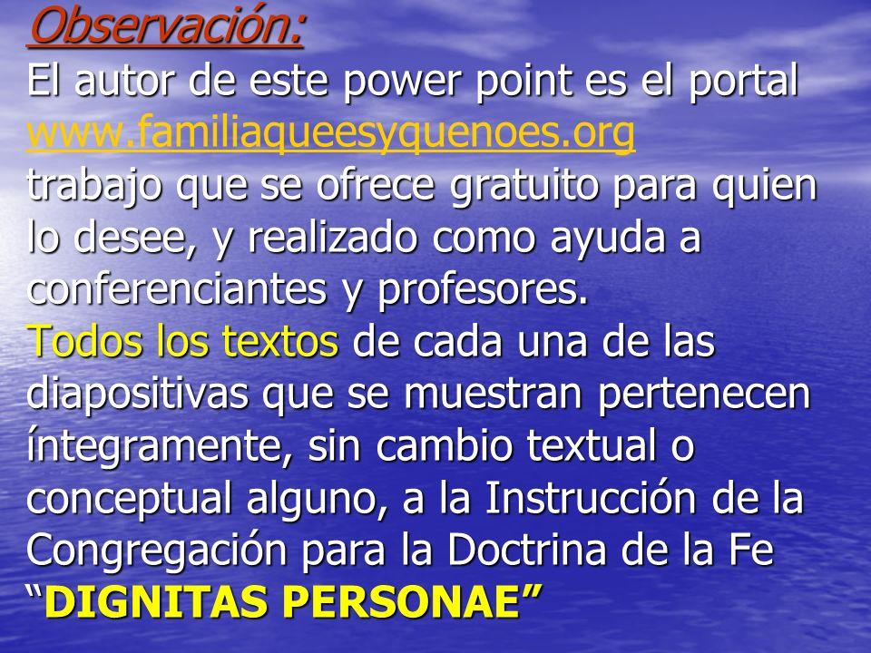Observación: El autor de este power point es el portal www