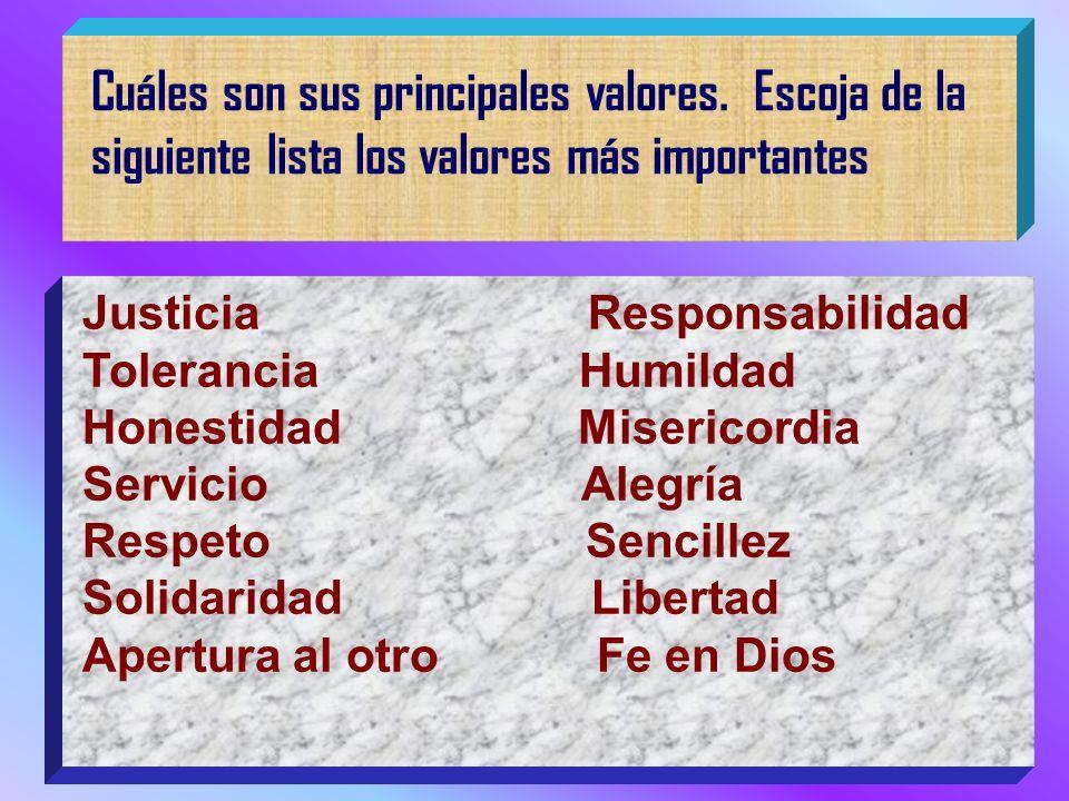 Cuáles son sus principales valores