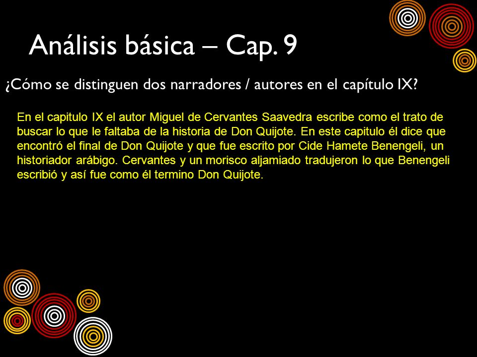Análisis básica – Cap. 9 ¿Cómo se distinguen dos narradores / autores en el capítulo IX