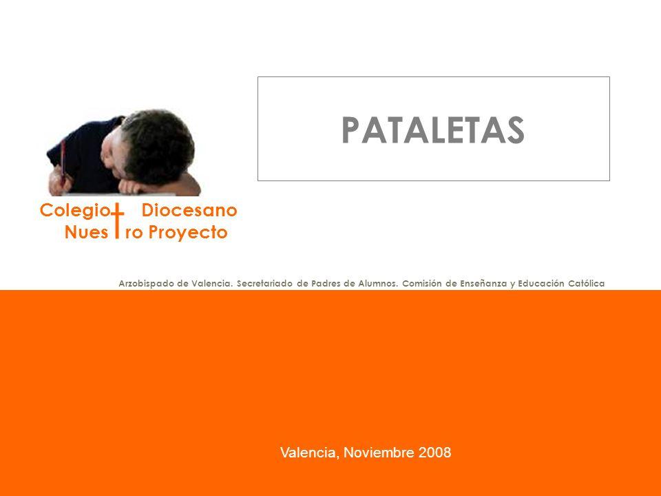 PATALETAS Valencia, Noviembre 2008