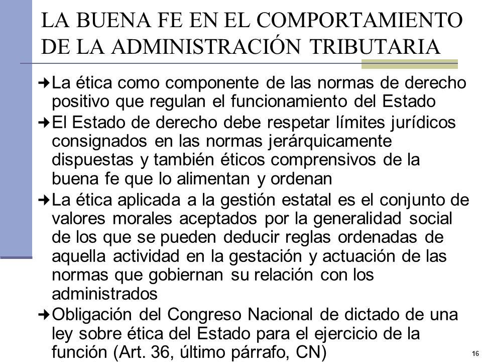LA BUENA FE EN EL COMPORTAMIENTO DE LA ADMINISTRACIÓN TRIBUTARIA