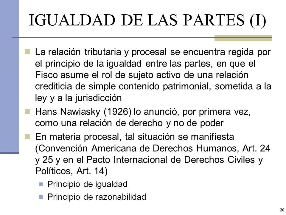 IGUALDAD DE LAS PARTES (I)