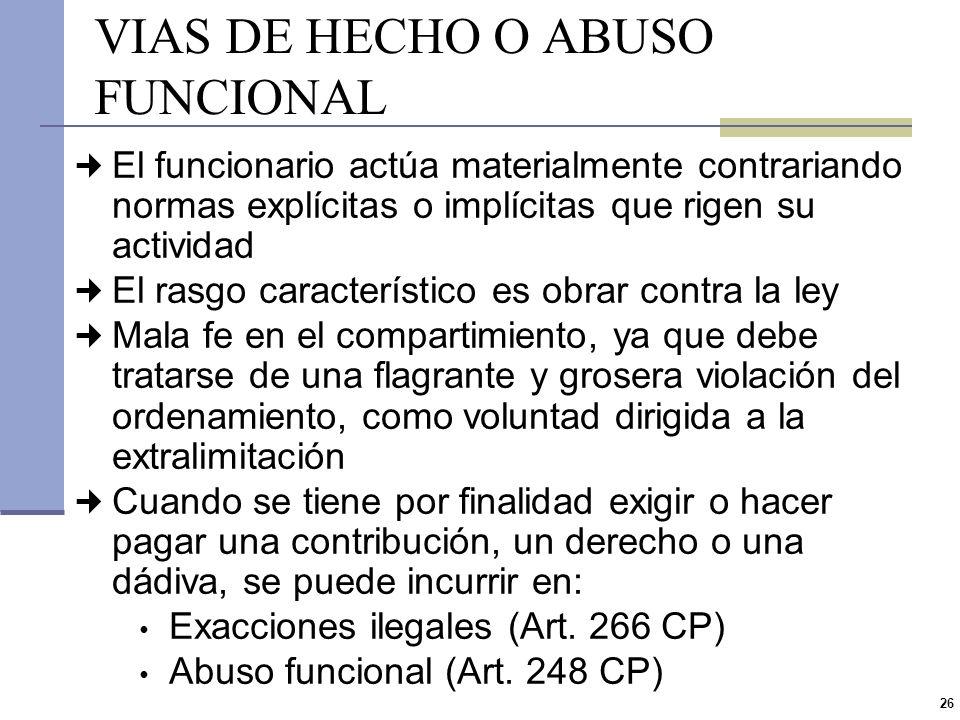 VIAS DE HECHO O ABUSO FUNCIONAL