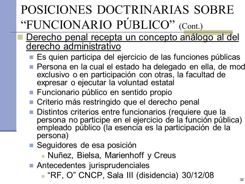 POSICIONES DOCTRINARIAS SOBRE FUNCIONARIO PÚBLICO (Cont.)