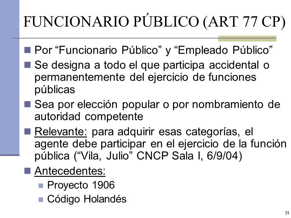 FUNCIONARIO PÚBLICO (ART 77 CP)