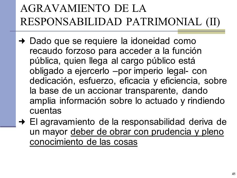 AGRAVAMIENTO DE LA RESPONSABILIDAD PATRIMONIAL (II)
