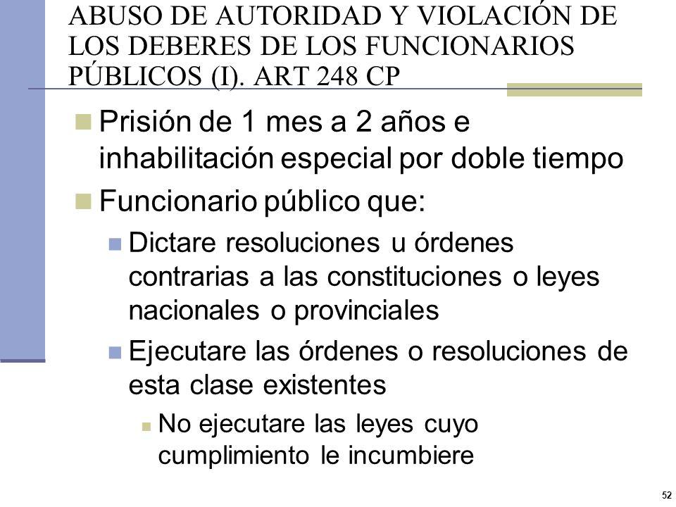 Prisión de 1 mes a 2 años e inhabilitación especial por doble tiempo