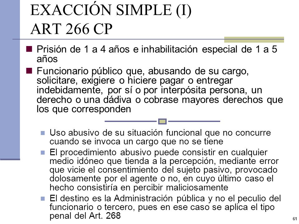 EXACCIÓN SIMPLE (I) ART 266 CP