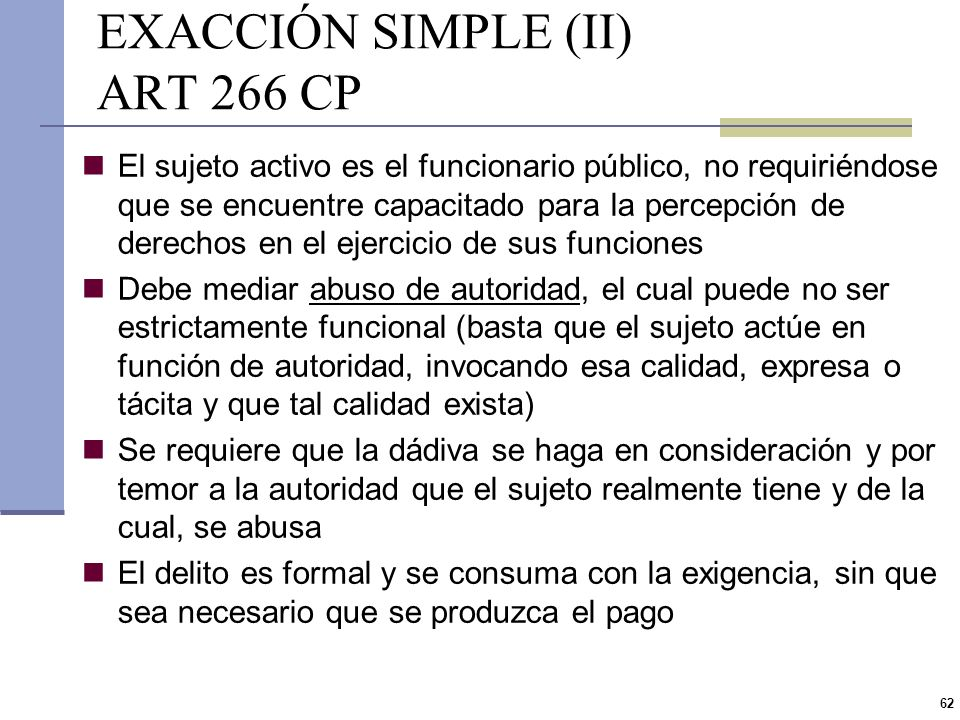 EXACCIÓN SIMPLE (II) ART 266 CP