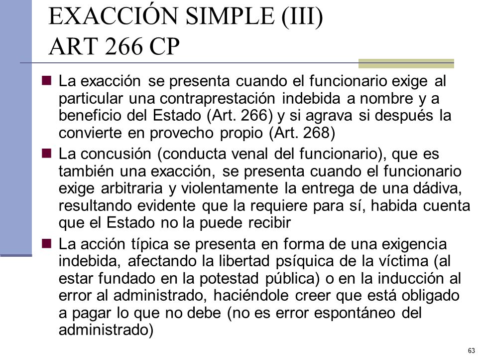 EXACCIÓN SIMPLE (III) ART 266 CP