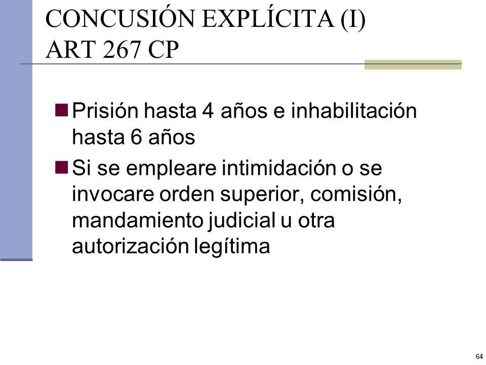 CONCUSIÓN EXPLÍCITA (I) ART 267 CP