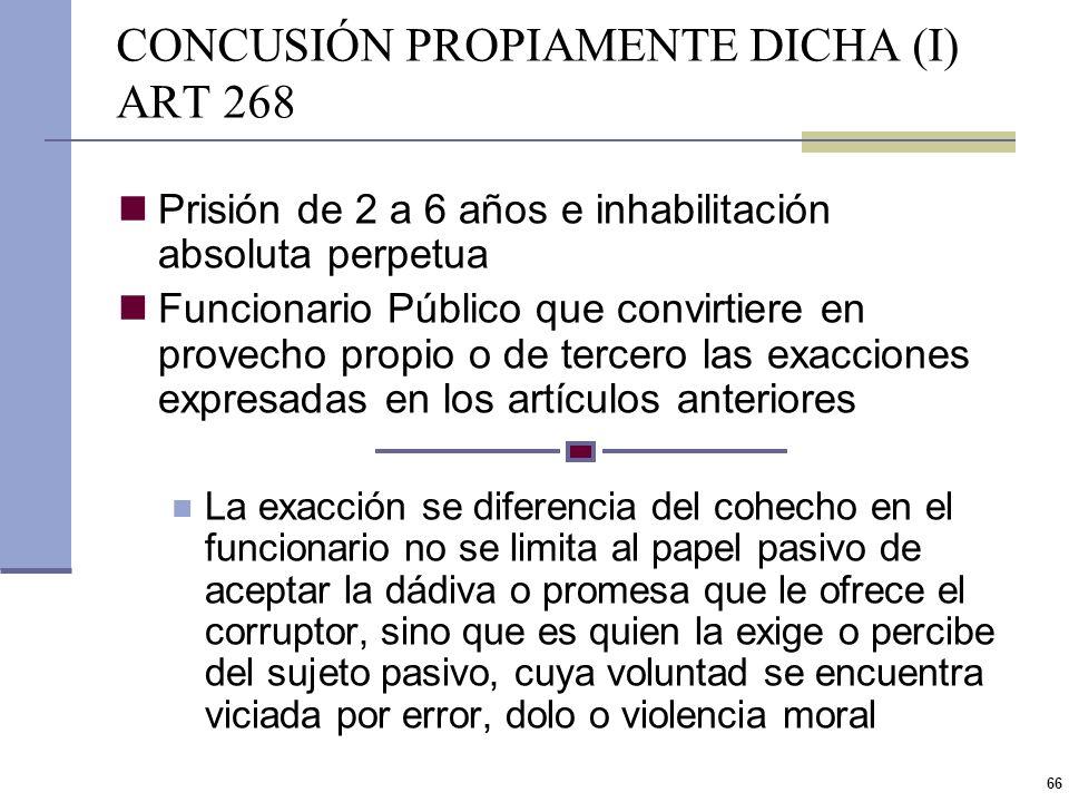 CONCUSIÓN PROPIAMENTE DICHA (I) ART 268