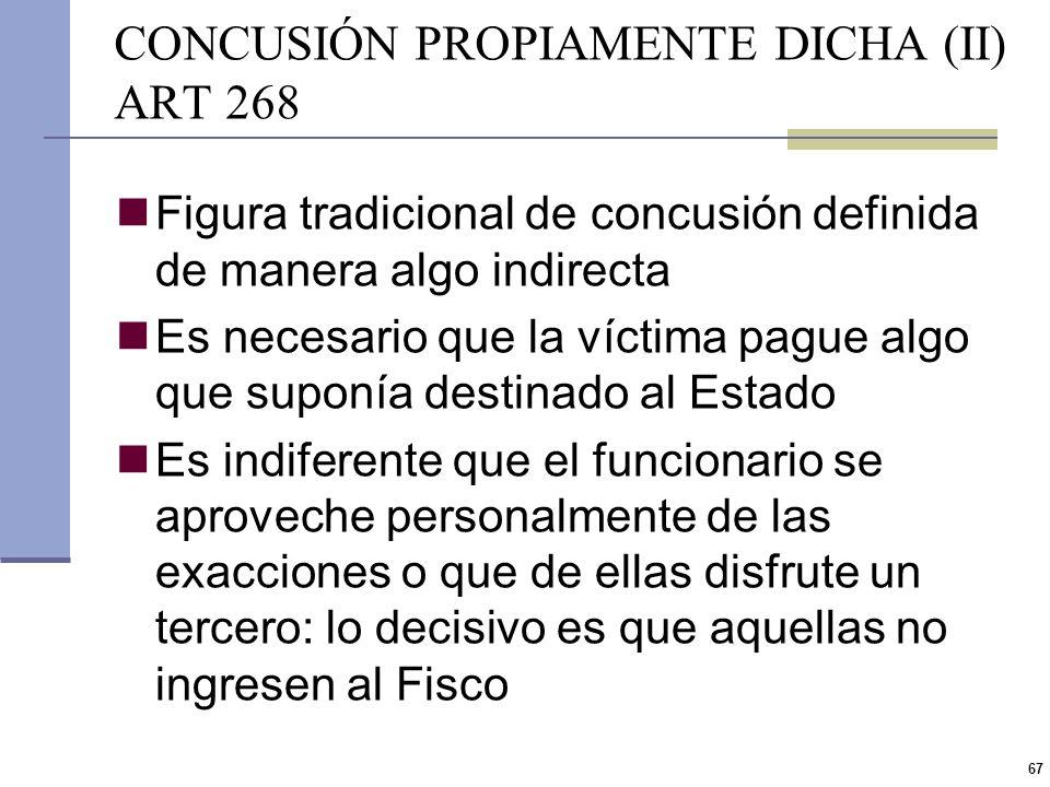 CONCUSIÓN PROPIAMENTE DICHA (II) ART 268