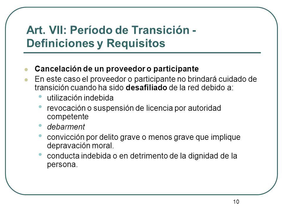 Art. VII: Período de Transición - Definiciones y Requisitos