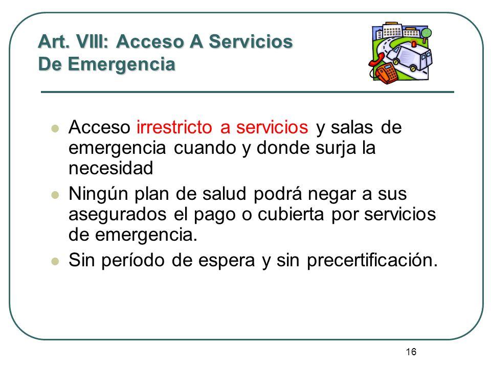 Art. VIII: Acceso A Servicios De Emergencia