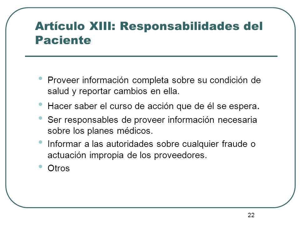 Artículo XIII: Responsabilidades del Paciente