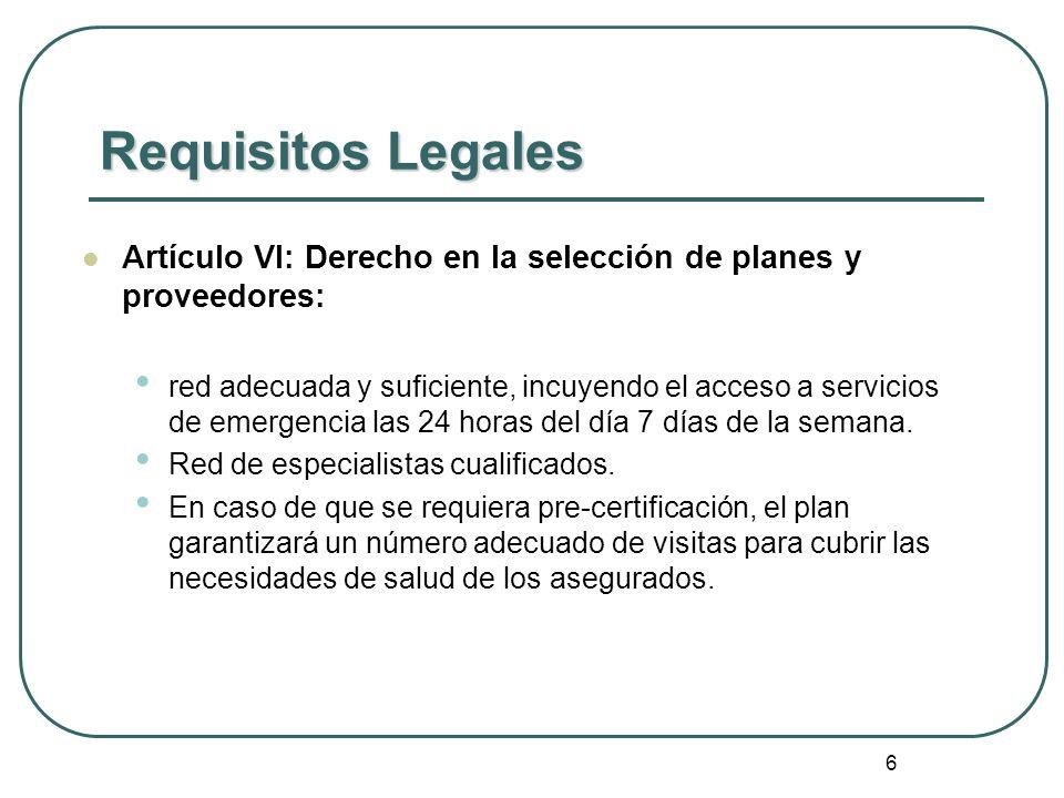 Requisitos Legales Artículo VI: Derecho en la selección de planes y proveedores: