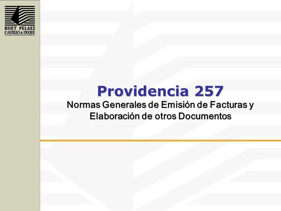 Providencia 257 Normas Generales de Emisión de Facturas y Elaboración de otros Documentos