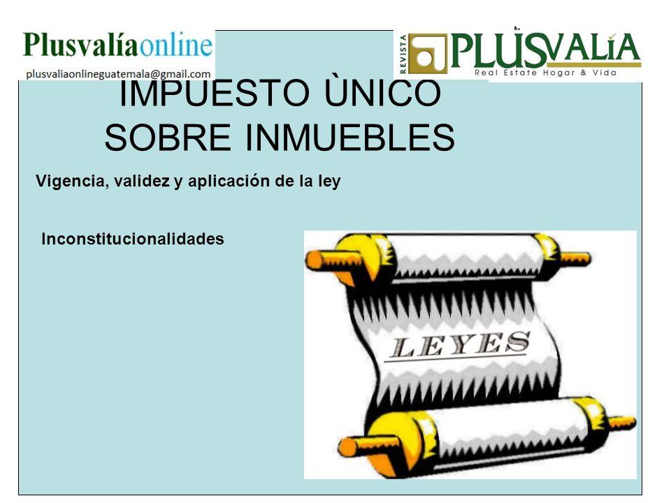IMPUESTO ÙNICO SOBRE INMUEBLES