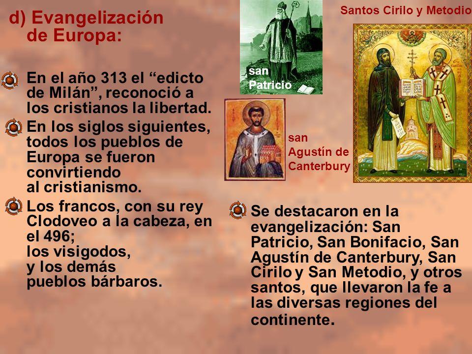d) Evangelización de Europa: