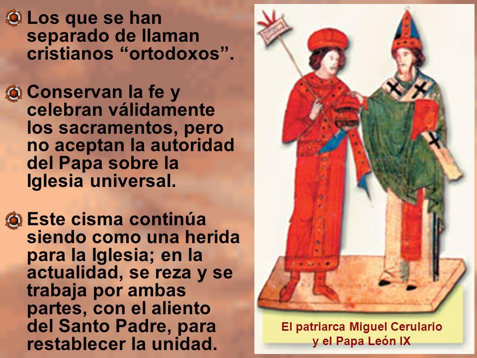 El patriarca Miguel Cerulario y el Papa León IX