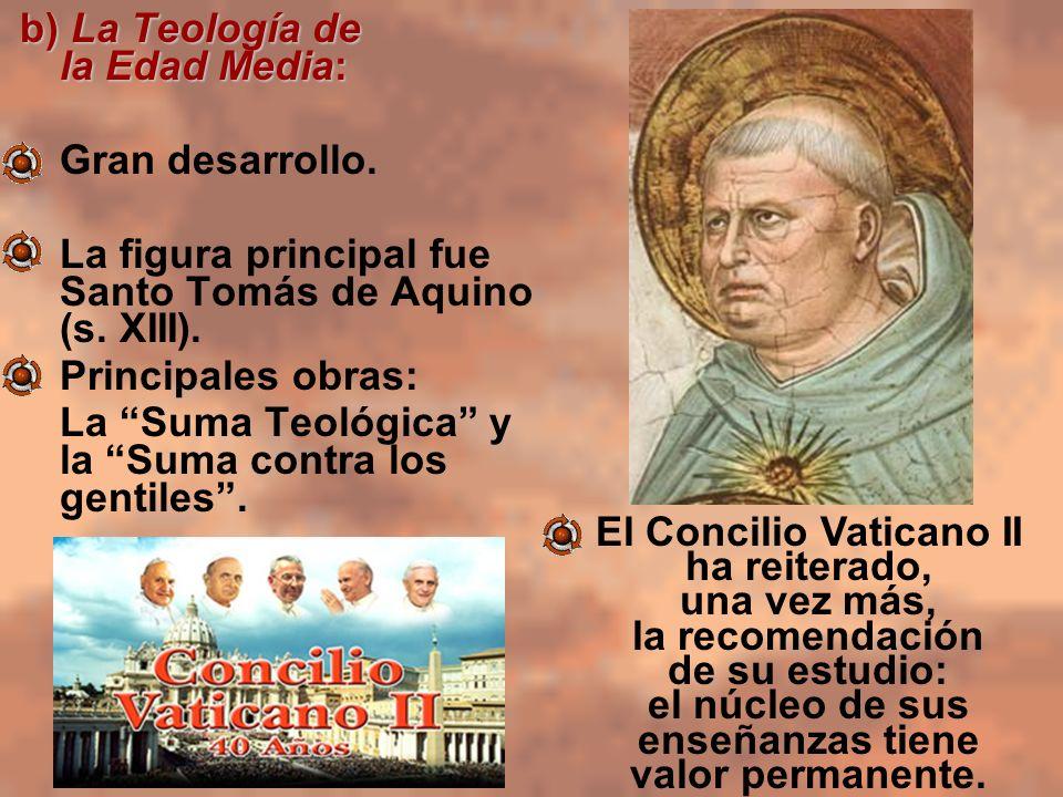 b) La Teología de la Edad Media: