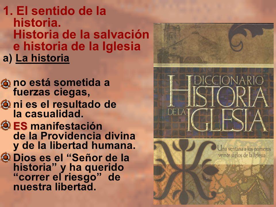 1. El sentido de la historia