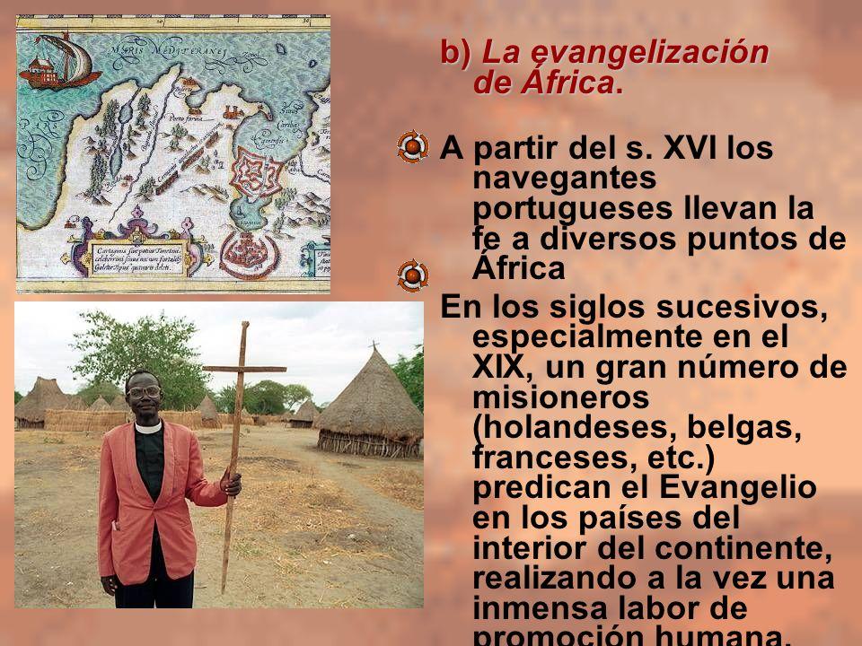 b) La evangelización de África.