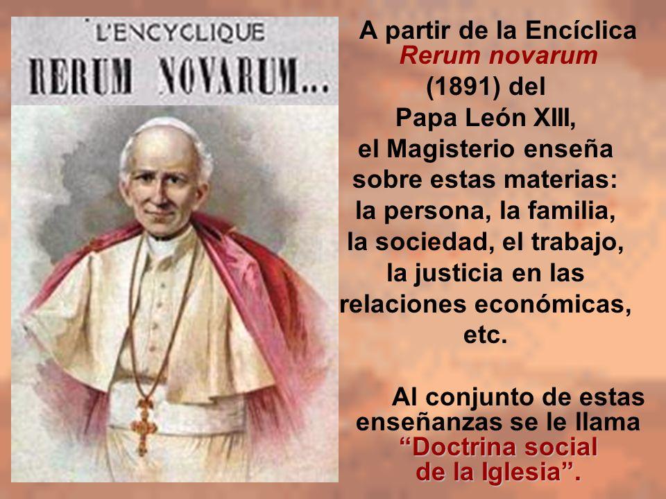 A partir de la Encíclica Rerum novarum relaciones económicas,