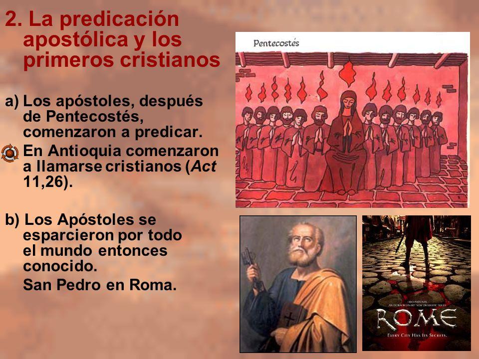 2. La predicación apostólica y los primeros cristianos