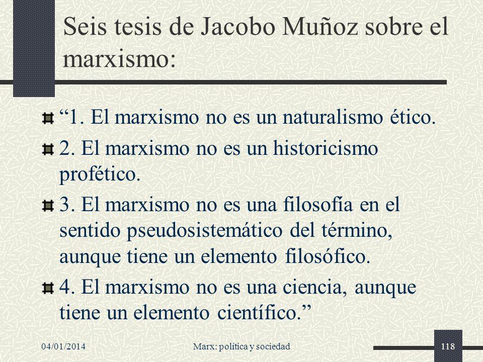 Seis tesis de Jacobo Muñoz sobre el marxismo: