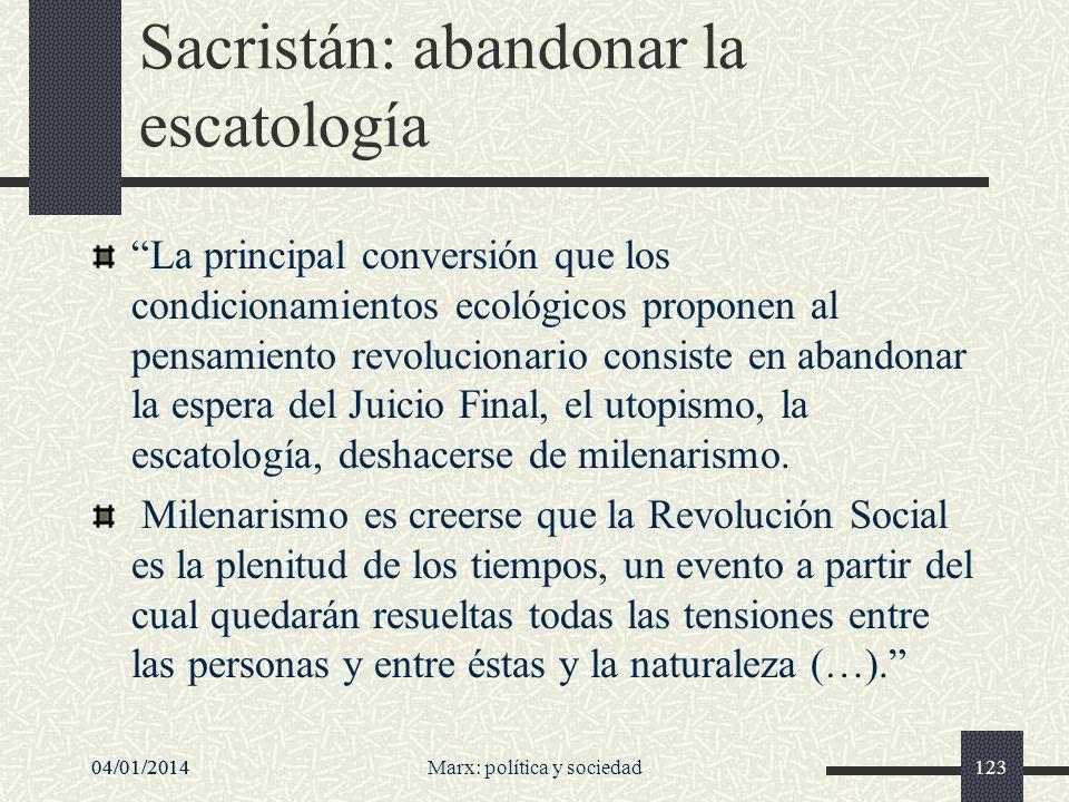 Sacristán: abandonar la escatología