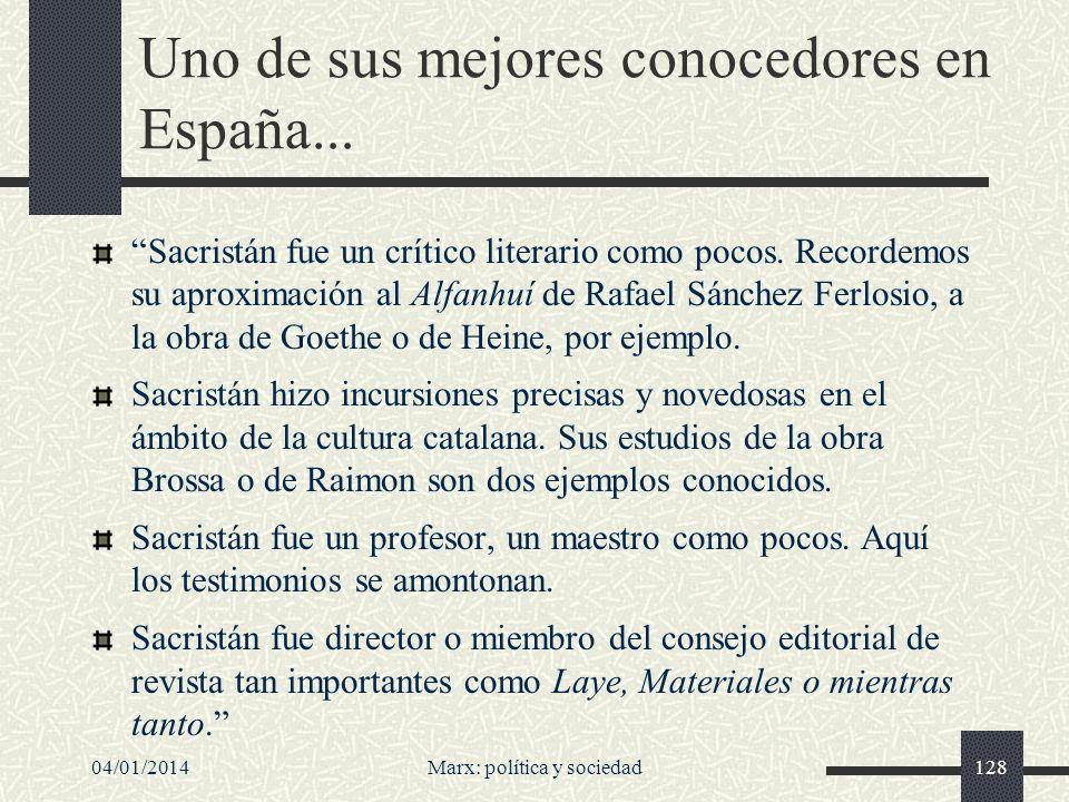 Uno de sus mejores conocedores en España...