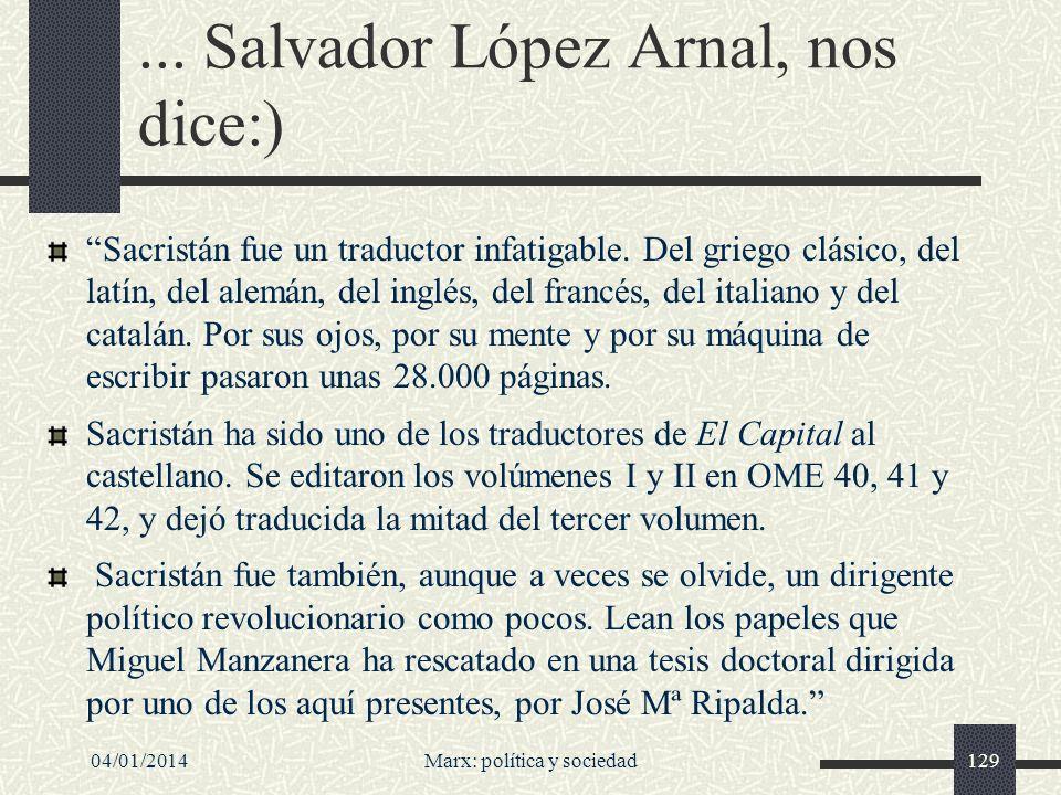 ... Salvador López Arnal, nos dice:)
