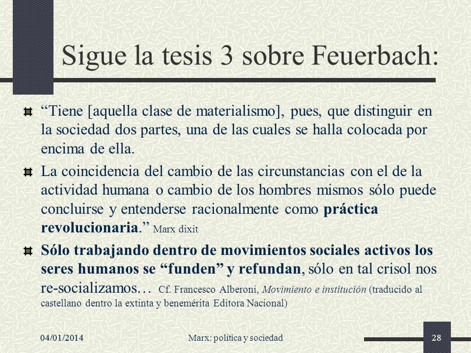 Sigue la tesis 3 sobre Feuerbach: