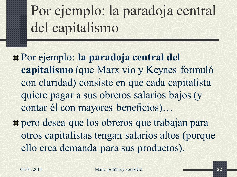 Por ejemplo: la paradoja central del capitalismo