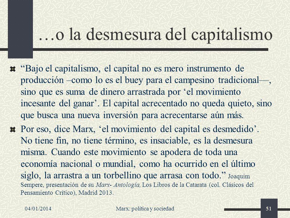 …o la desmesura del capitalismo
