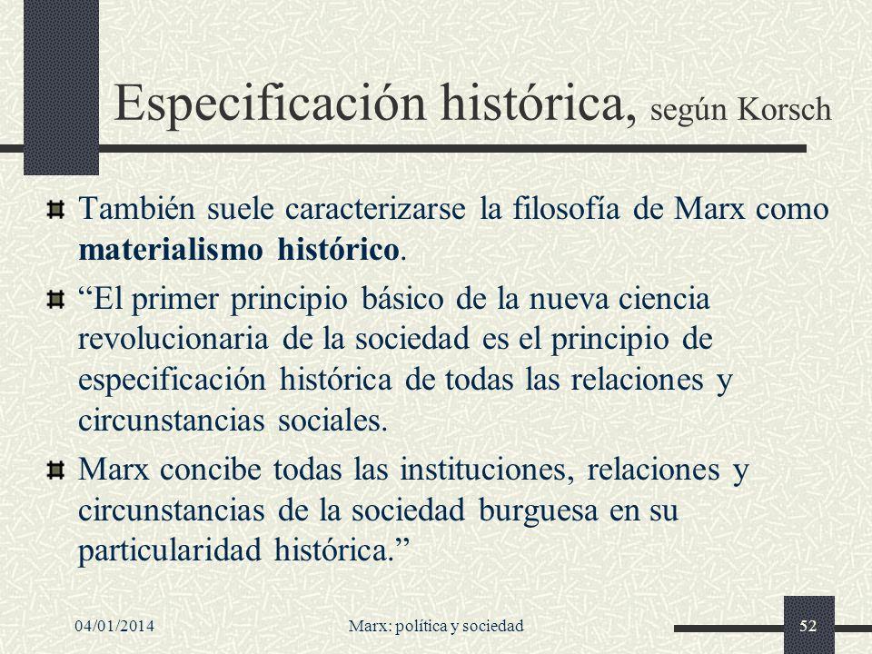 Especificación histórica, según Korsch