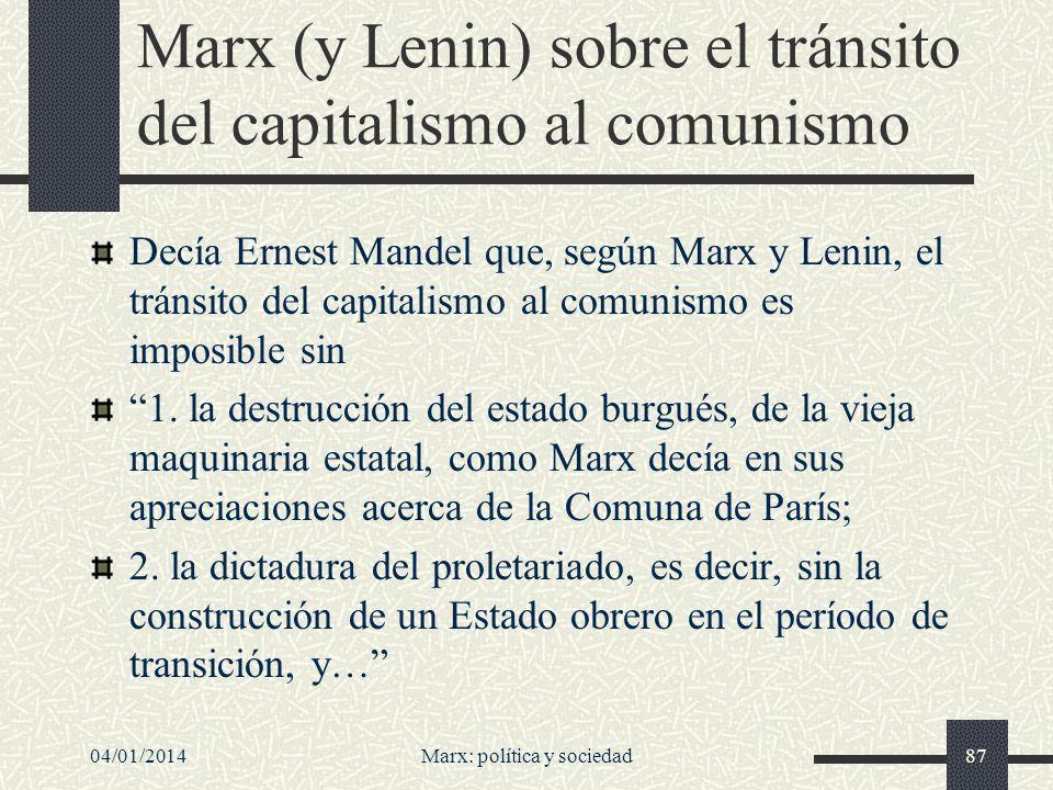 Marx (y Lenin) sobre el tránsito del capitalismo al comunismo